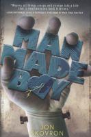 Man-Made-Boy