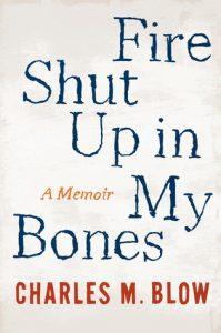 fire-shut-up-in-my-bones