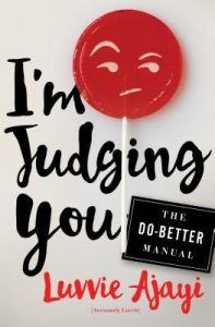 im-judging-you-the-do-better-manual